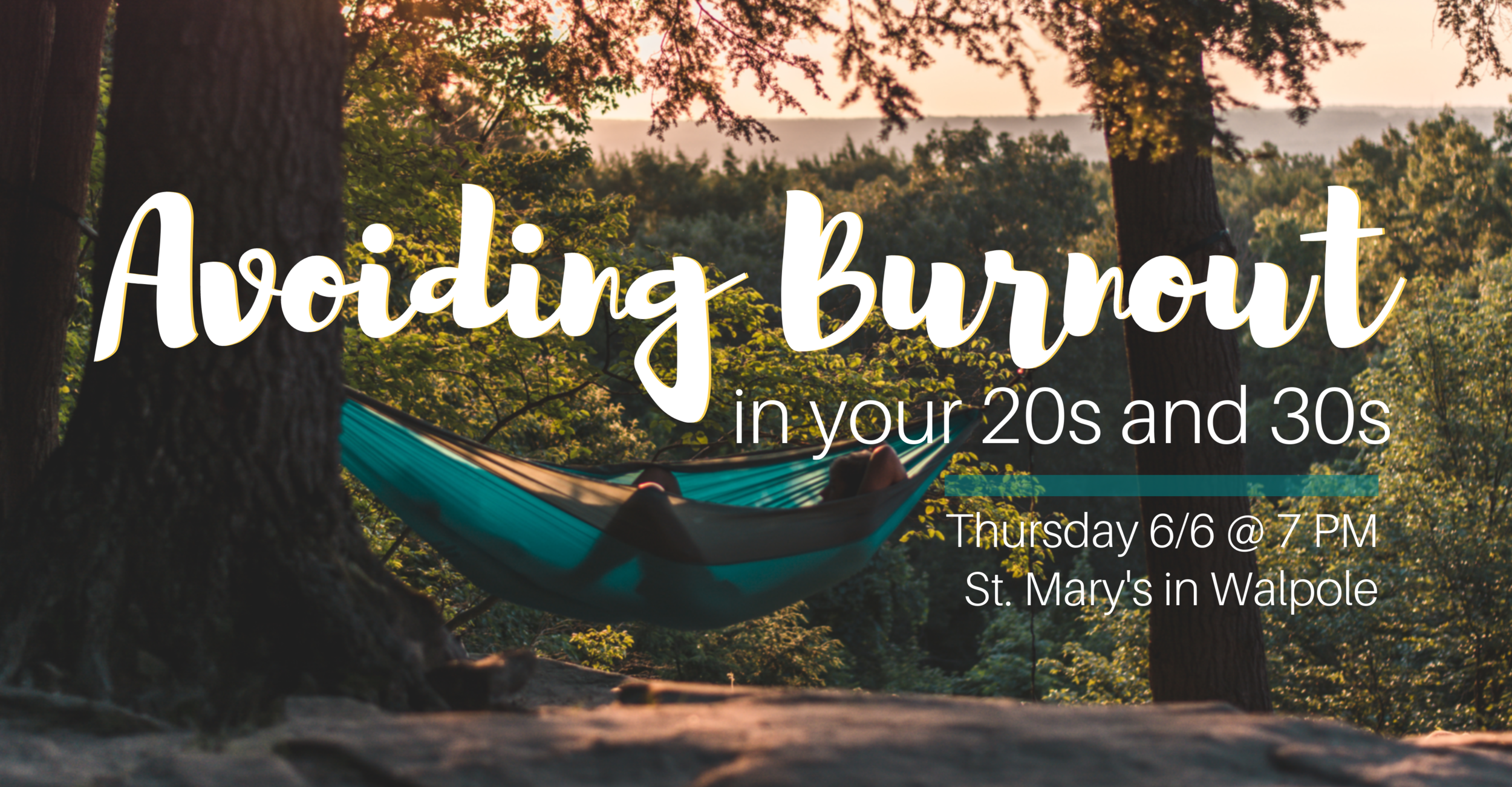 Avoiding Burnout in your 20's & 30's