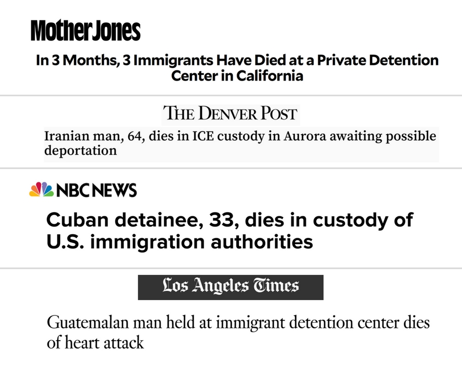 These are a few recent headlines on the death of immigrants in detention.