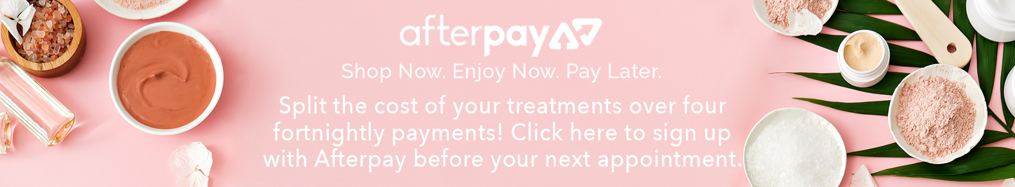 Afterpay - Sign Up Now Site Banner.png