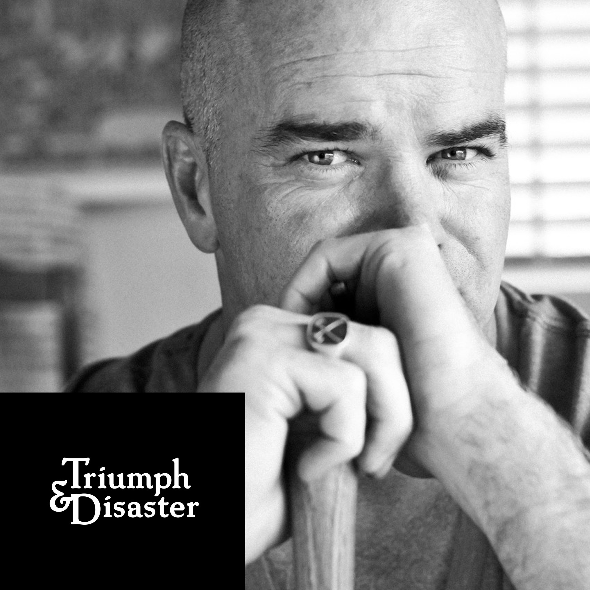 TRIUMPH & DISASTER -