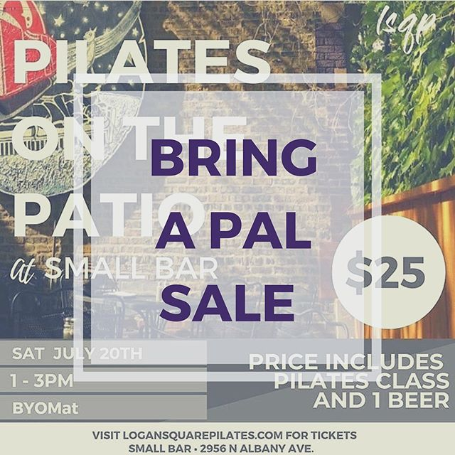 10% off for your pal when they sign up for our Pilates on the Patio Class for this Sat 8/17 at 1pm at Small Bar. Just shoot us an email at info@logansquarepilates.com and we can help set them up for a great workout and ice cold beer. Sale is for today only. Don't miss out! . . . #pilatesonthepatio #sale #fun #pilates #local #chicagobar #chicagosummer #community #logansquarechicago