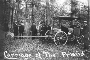 The Friend's CarrIAge, which can also be seen at the Scherer carriage House museum along with the Friend's Bible, Side Saddle, and other items.