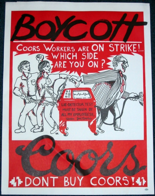 One of the most famous protest signs of the Coors boycott in the 1970s