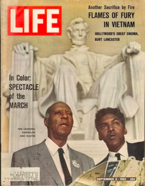 Rustin and A. Philip Randolph on the cover of  life  magazine, from the march on Washington, 1963.