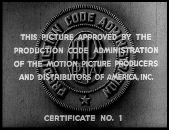 Production Code Administration (PCA) seal of approval.