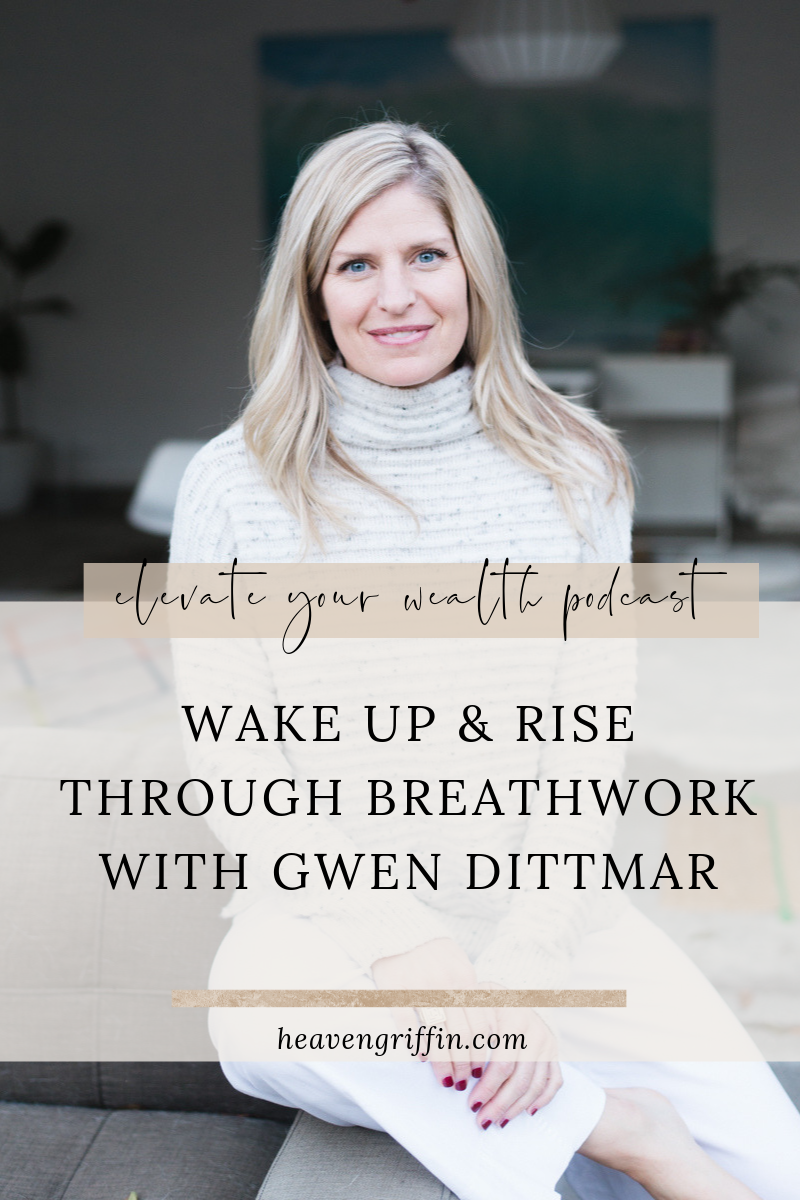 Wake Up & Rise Through Breathwork with Gwen Dittmar