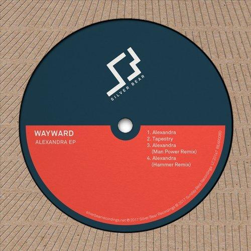 WAYWARD - ALEXANDRA (HAMMER REMIX) - Silver Bear Recordings