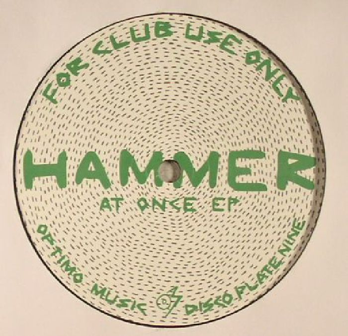 HAMMER - AT ONCE EP - For Club Use Only