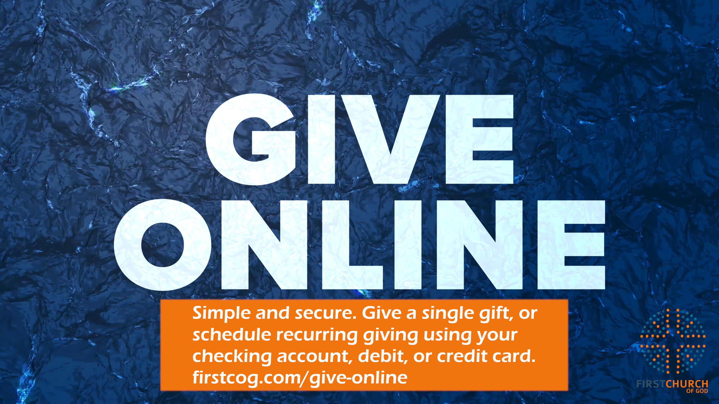 Simple and secure. Give a single gift, or schedule recurring giving using your checking account, debit, or credit card. -