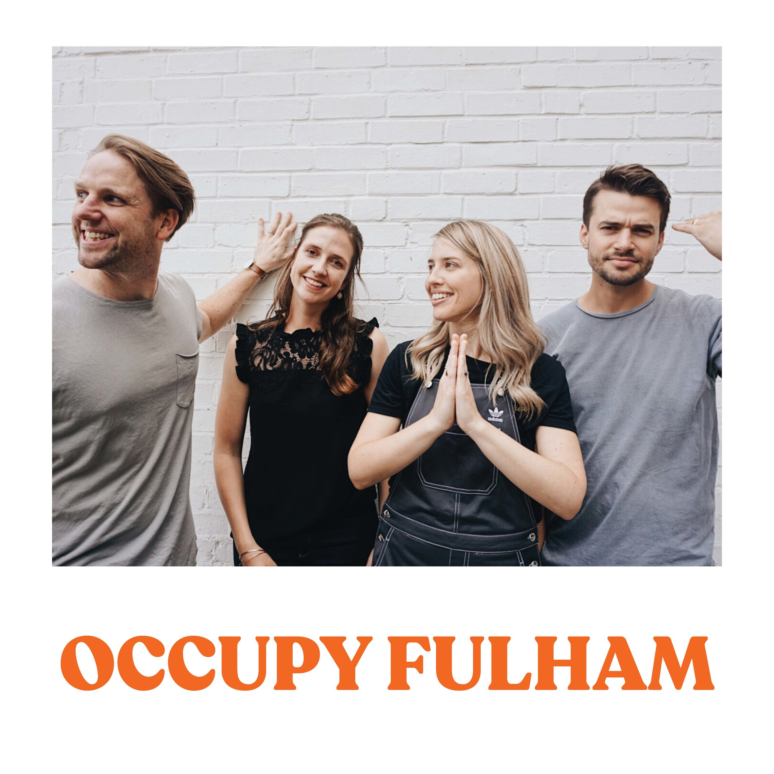 OCCUPY FULHAM    Fortnightly Wednesday mornings 630-730am Parsons Green   Phil Hubbard Every place on which the sole of your foot shall tread! Morning prayer walk around the streets of our borough. Let's go!  Contact: Phil  philmhubbard@gmail.com