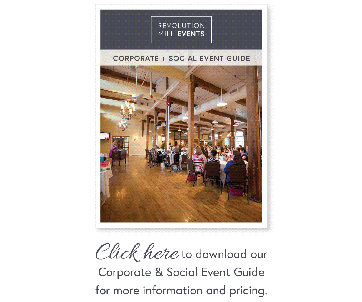 Corporate Event Guide Download   |  Revolution Mill Events