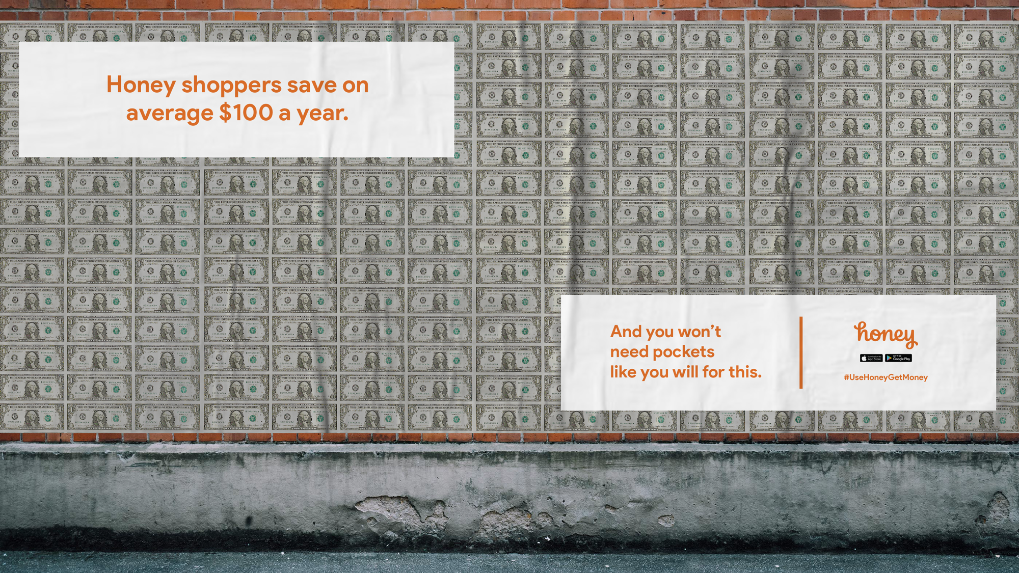 We'll also create a sidewalk-level billboard wallpaper with real cash.