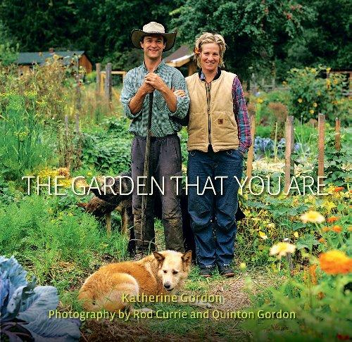 The Garden That You Are   Katherine Gordon