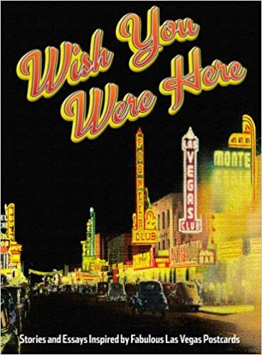 Wish You Were Here_Las Vegas Writes Project_cover.jpg