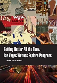 Getting Better All The Time Las Vegas Writers Explore Progress_cover.jpg