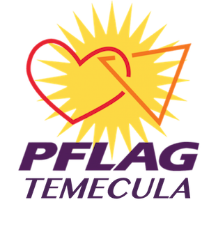 Parents, Family, Friends, and Allies with the LGBTQ+ community in Temecula Valley.