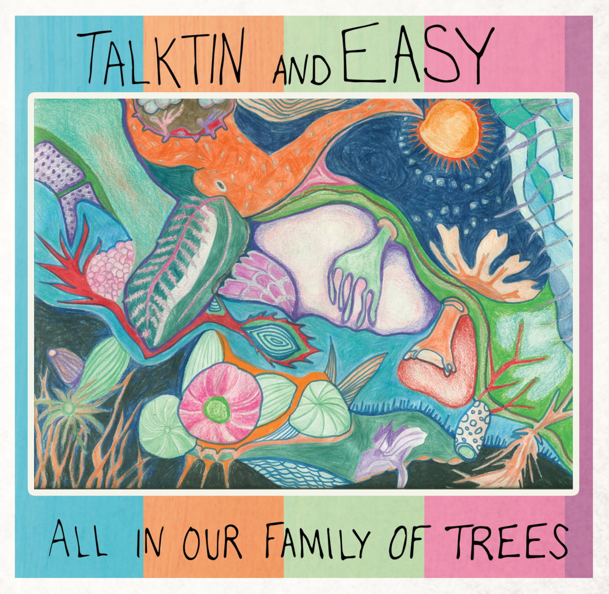 TALKTIN AND EASY - ALL IN OUR FAMILY OF TREES - PRODUCER / MIXER / ENGINEER