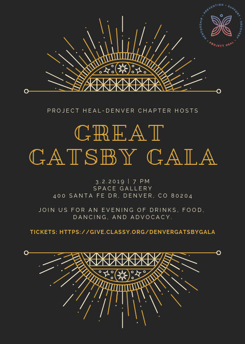 Project HEAL's Denver Chapter invites you to our Great Gatsby Gala. We are excited to have Patrick Denney, a former NFL and CU football player living in recovery, as our speaker. Join us for a night of drinks, food, dancing, and advocacy.  For more information about this event and to purchase tickets, please  click here .