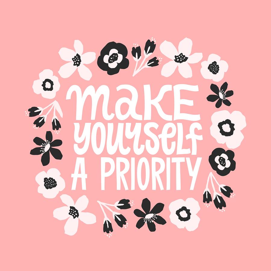 bigstock-Make-Yourself-A-Priority-Insp-298519570.jpg