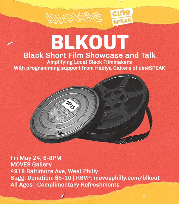 MOVES Gallery BLKOUT Film Showcase