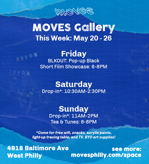 MOVES Gallery Hours May 20