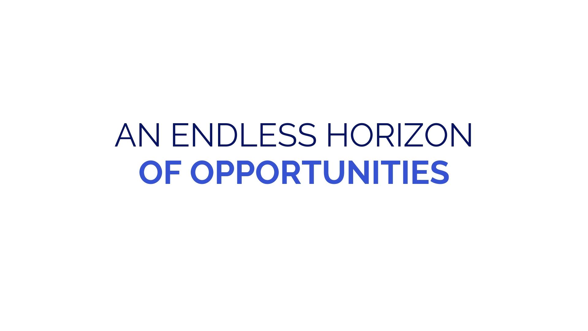 An endless horizon of opportunities (13).jpg