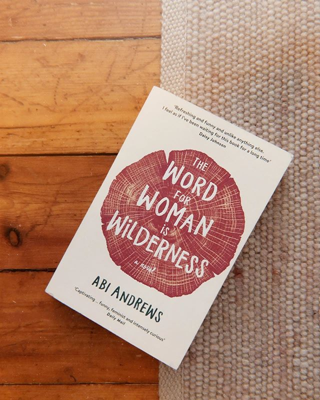 "I finished Abi Andrews' ""The Word for Woman is Wilderness"" yesterday and I'm still thinking about it. Unlike anything I've read before it's part travel diary, part manifesto within the framework of a novel as 19-year old Erin travels from the UK to Alaska to experience true wilderness and examine how we as humans (especially as men vs women) have acted in our relationship with that wilderness and our world. Intensely curious and intelligent, it feels like the perfect read for our time.  #bookstagram #amreading #currentlyreading #unitedbookstagram"