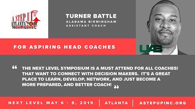 "Aspiring to be a Head Coach?  Well..... Other coaches don't hire Head Coaches.  Come Connect with DECISION MAKERS at #NextLevel2019 ""A great place to learn, develop, network & just become a better & more prepare coach."" Turner Battle of @uab_mbb said it best."