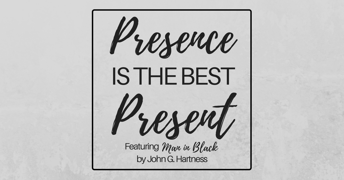 Presence is the best present.png
