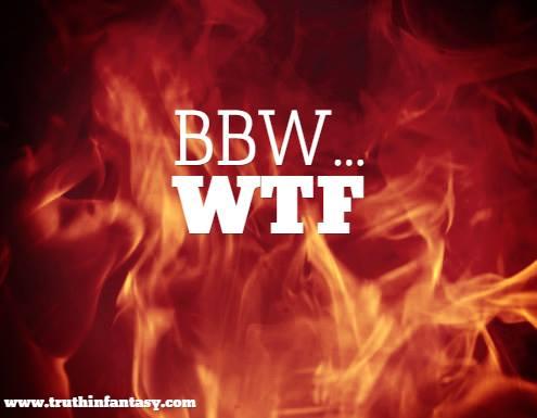 BBW WTF.jpg