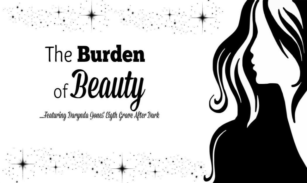 The burden of beauty.jpg