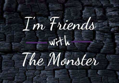 I'm friends with the monster cropped.jpg