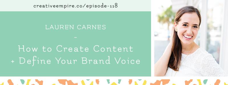Creative Empire Podcast | Episode 118 | Lauren Carnes