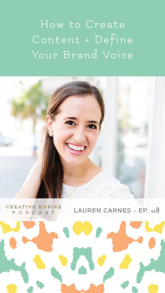 Creative Empire Podcast | Episode 118 | Lauren Carnes | Instagram Story Graphic