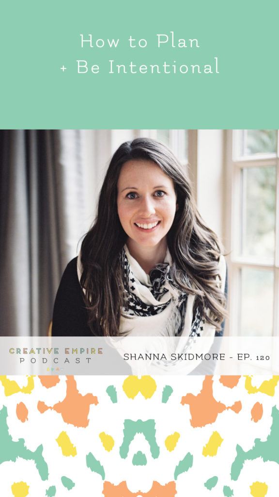 Creative Empire Podcast | Instagram Story Graphic | Episode 120 with Shanna Skidmore