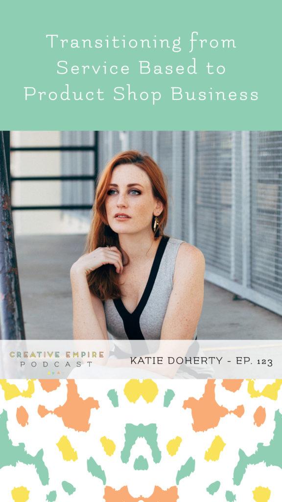 IG Story | Episode 123 | Katie Doherty