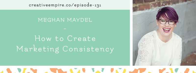 Email Header | Episode 131 | Meghan Maydel