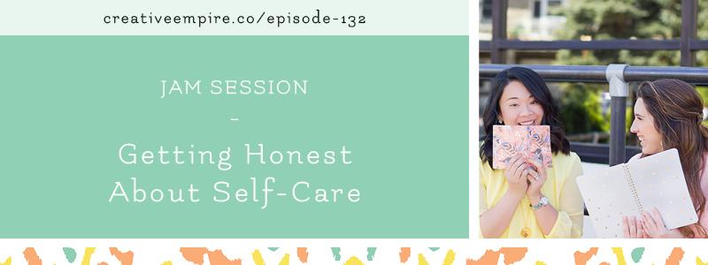 Email Header | Episode 132 | Self Care