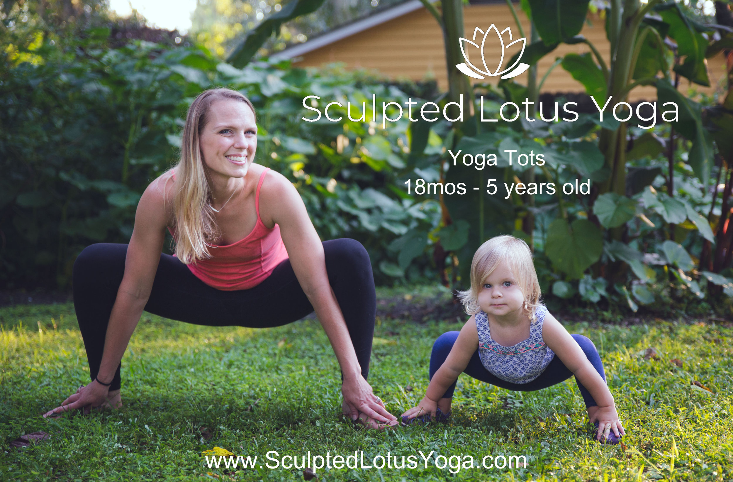 Yoga Tots18 mos-5 years - Tuesdays 3:15-4:00 pm June 4-25th - All 4 weeks: Early Bird $48 ($12.00 per class)/Week of $58 ($14.50 per class)/ $16 drop inTuesdays 3:15-4:00 pm July 9-30th - All 4 weeks: Early Bird $48 ($12.00 per class)/Week of $58 ($14.50 per class)/ $16 drop in(Sign up for all 8 weeks prior to the start of classes for $80!)Sign up down below!Sculpted Lotus Yoga does not offer make-up classes, the kids classes are non refundable but are transferable to a friend in the event that you must miss a class.