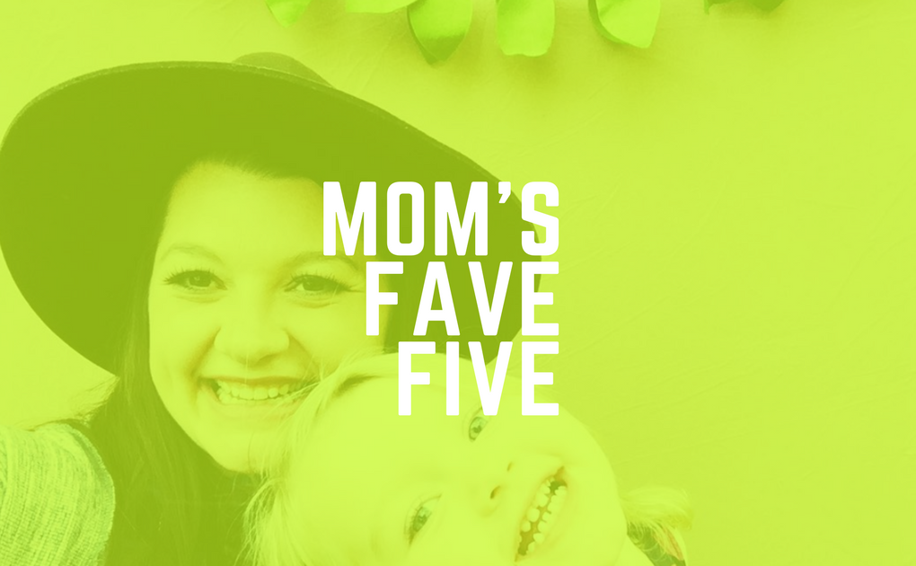 Mom's Fave Five Travel Version!