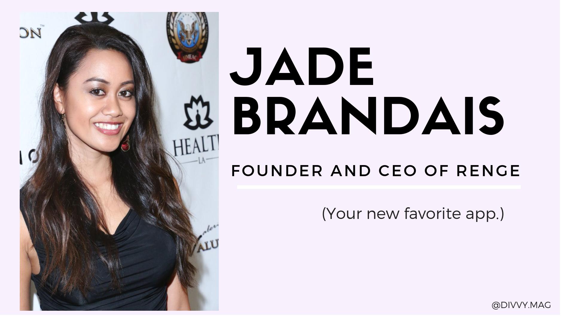 Jade Brandais founder and ceo of Renge