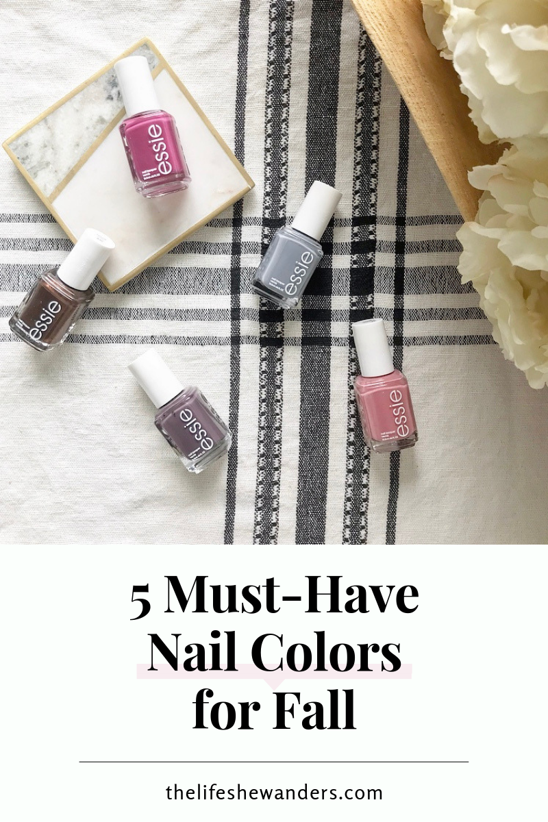 5 Must-Have Nail Colors for Fall -- The Life She Wanders