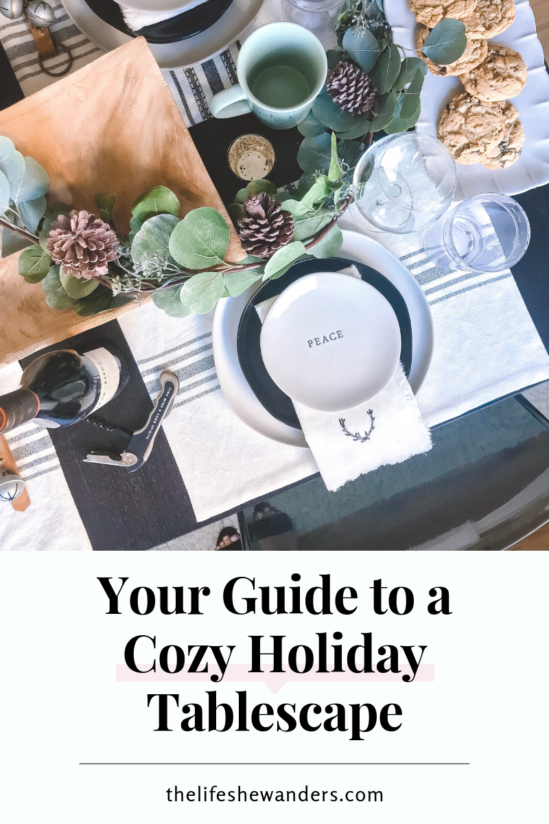 Your Guide to a Cozy Holiday Tablescape -- The Life She Wanders