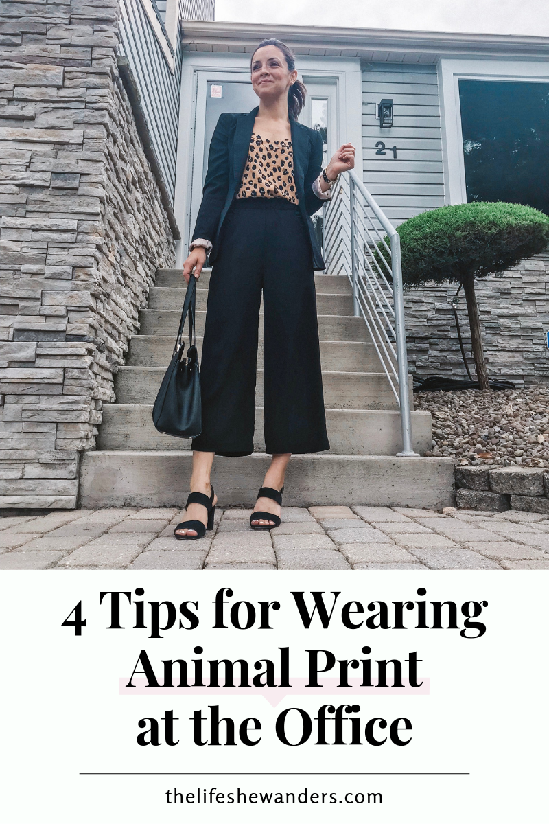 4 Tips for Wearing Animal Print at the Office -- The Life She Wanders