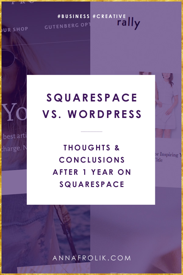 Squarespace vs. WordPress: Conclusions after 1 year on Squarespace. | #squarespace #wordpress #website #business #creative