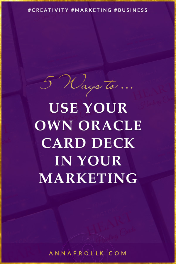 5 Ways to Use Your Own Oracle Deck in Your Marketing | #creative #spirituality #business #passiveincome #5d