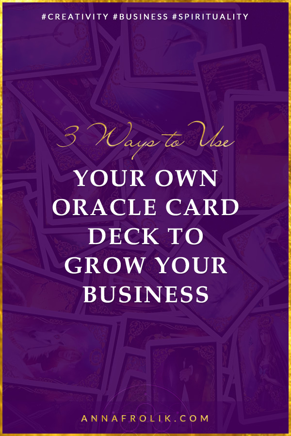 How to Use Your Own Oracle Card Deck to Grow Your Business | #business #marketing #spirituality #5d #passiveincome