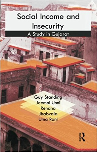 Social Income and Insecurity: A Study in Gujarat , with J. Unni, R. Jhabvala and U. Rani (New Delhi: Routledge, 2010).    Details