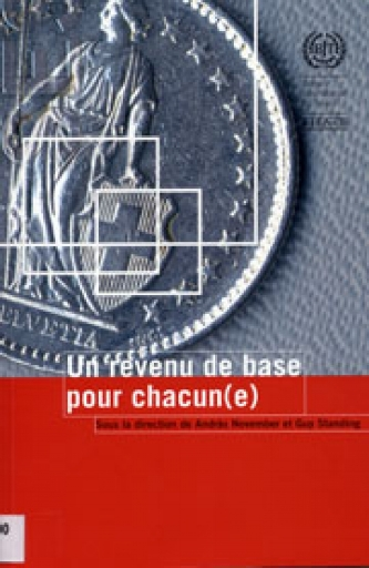 Un revenu de base pour chacun(e) , edited with A. November (Geneva: ILO, 2003).    Details
