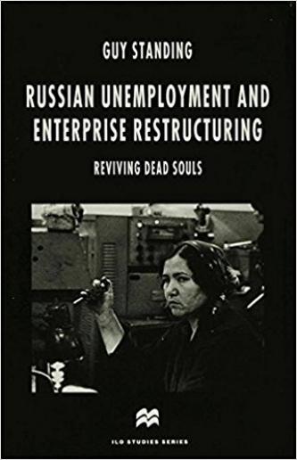Russian Unemployment and Enterprise Restructuring: Reviving Dead Souls  (Basingstoke: Macmillan, 1996).     Details